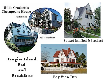Tangier Island Bed and Breakfasts, Bay View Inn, Hilda Crockett's Chesapeake House, Sunset Inn Bed & Breakfast on the Chesapeake Bay